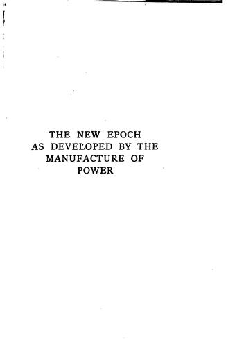 Download The new epoch as developed by the manufacture of power.