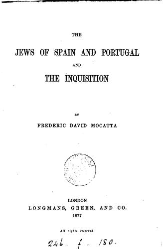 The Jews of Spain and Portugal and the Inquisition.