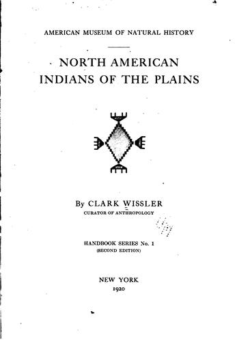 North American Indians of the Plains.