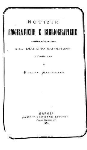 Download Notizie biografiche e bibliografiche degli scrittori del dialetto napolitano.