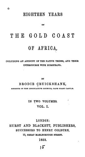 Download Eighteen years on the Gold Coast of Africa