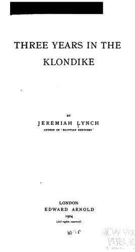 Download Three years in the Klondike.