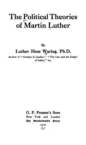 Download The political theories of Martin Luther.