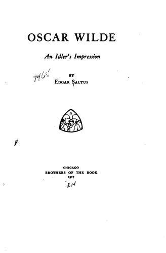 Oscar Wilde, an idler's impression.