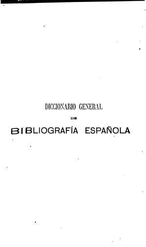 Diccionario general de bibliografía española.