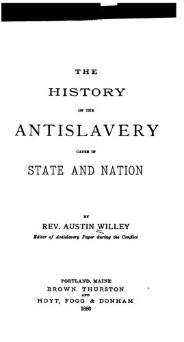 Download The history of the antislavery cause in state and nation.