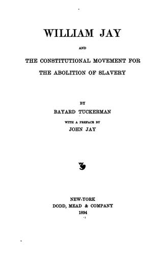 Download William Jay and the constitutional movement for the abolition of slavery.