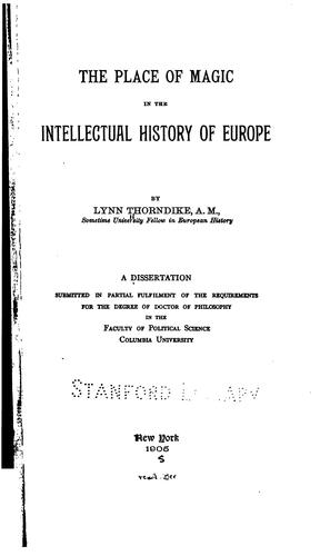 The place of magic in the intellectual history of Europe.