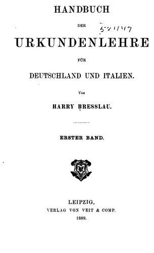 Handbuch der Urkundenlehre für Deutschland und Italien.