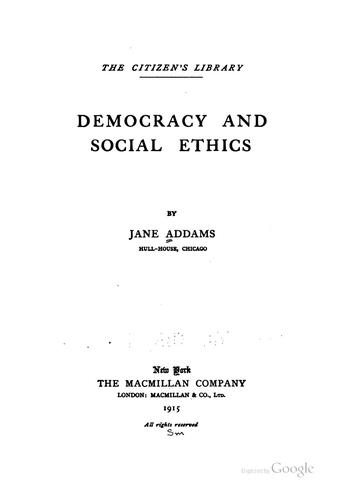 Democracy and social ethics.