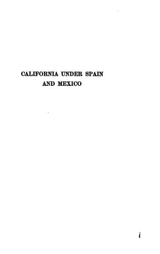 Download California under Spain and Mexico, 1535-1847