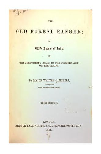 Download The old forest ranger, or, Wild sports of India on the Neilgherry Hills, in the jungles and on the plains