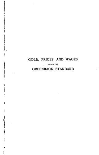 Download Gold, prices, & wages under the greenback standard.