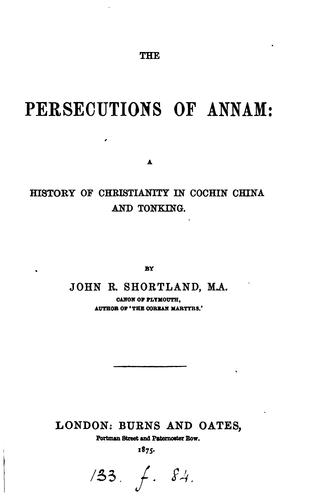 The persecutions of Annam