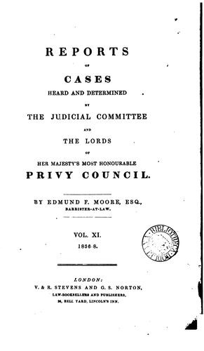 Download Reports of cases heard and determined by the Judicial Committee and the lords of His Majesty's most honourable Privy Council.