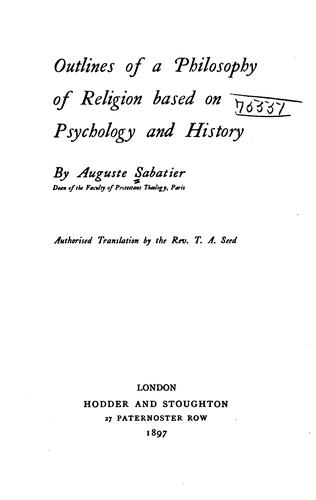 Download Outlines of a philosophy of religion based on psychology and history.