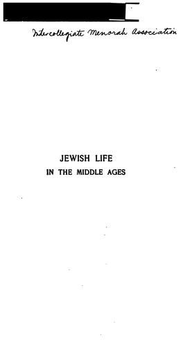Download Jewish life in the Middle Ages.