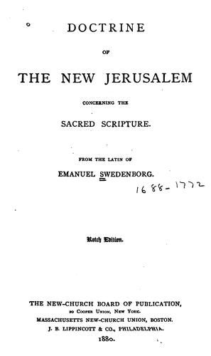 Download The doctrine of the New Jerusalem concerning the Sacred Scripture.