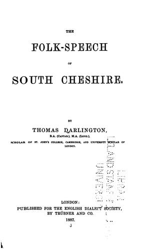 The folk-speech of south Cheshire.