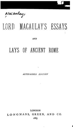 Download Lord Macaulay's essays and Lays of ancient Rome.