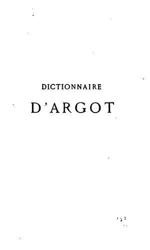 Download Dictionnaire historique d'argot.