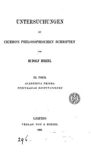 Untersuchungen zu Cicero's philosophischen Schriften