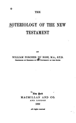 Download The soteriology of the New Testament