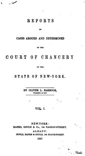 Reports of cases argued and determined in the Court of chancery of the state of New York by New York (State). Court of Chancery.