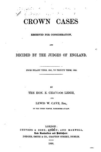 Download Crown cases reserved for consideration, and decided by the judges of England.