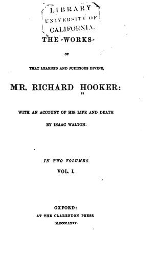 Download The works of that learned and judicious divine, Mr. Richard Hooker