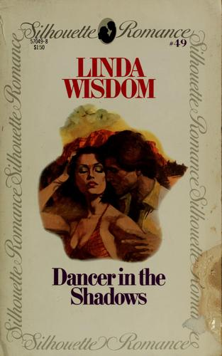 Dancer in the shadows by Linda Wisdom