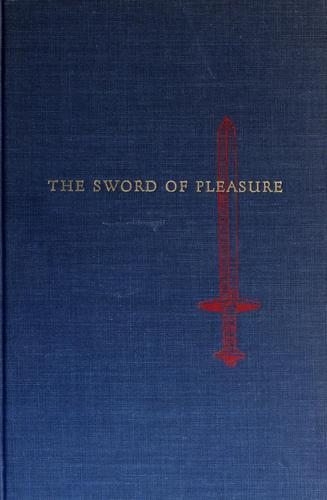 Download The sword of pleasure