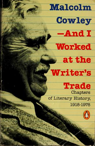 And I worked at the writer's trade