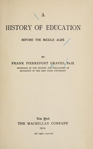 A history of education before the Middle Ages.
