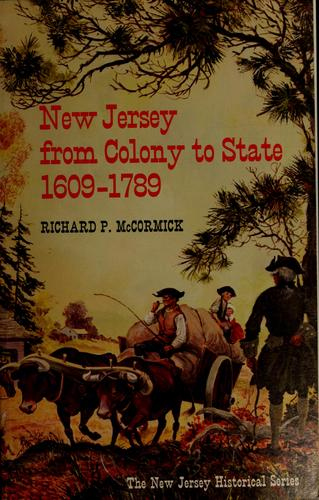 Download New Jersey from Colony to State, 1609-1789.
