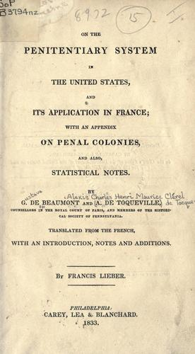On the penitentiary system in the United States and its application in France