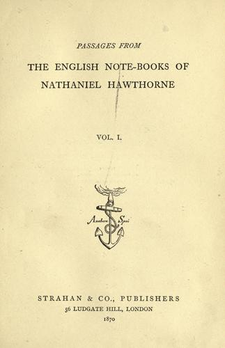 Download Passages from the English note-books of Nathaniel Hawthorne.