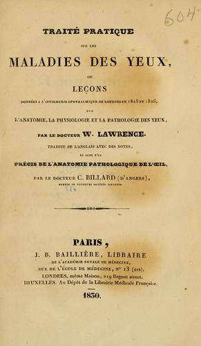 Download Traité pratique sur les maladies des yeux, ou, Leçons données à l'infirmerie opthalmique de Londres en 1825 et 1826, sur l'anatomie, la physiologie et la pathologie des yeux