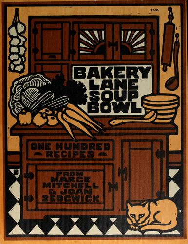 The Bakery Lane Soup Bowl cook book