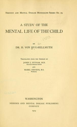 Download A study of the mental life of the child