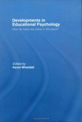 Developments in Educational Psychology