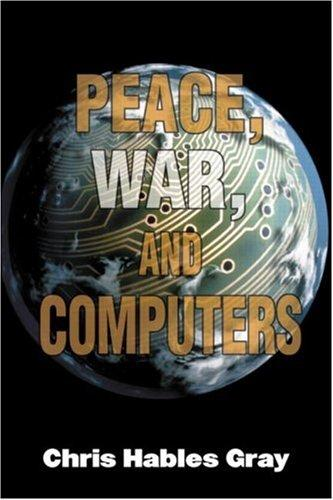 Download Peace, war, and computers