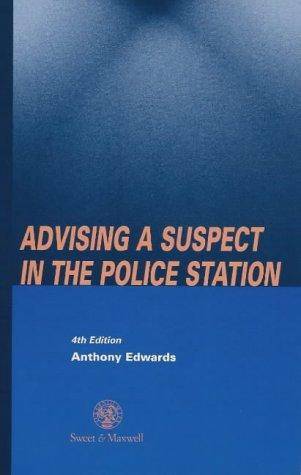 Advising a Suspect in the Police Station