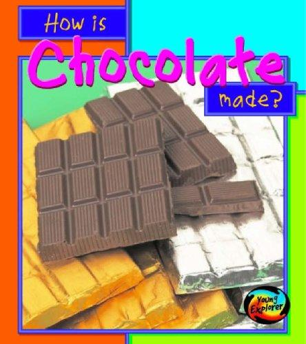 How Is Chocolate Made (How Are Things Made)