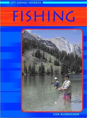 Fishing (Get Going! Hobbies)