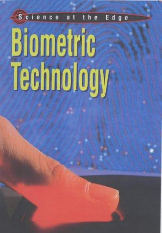 Download Biometric Technology (Science at the Edge)