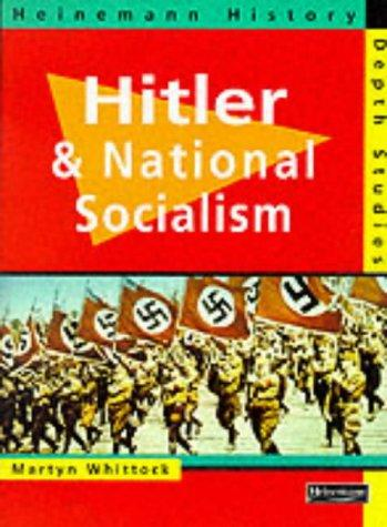 Hitler and National Socialism (Heinemann History Depth Studies)