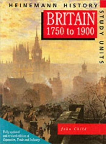 Download Britain 1750-1900 (Heinemann History Study Units)