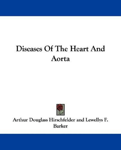 Download Diseases Of The Heart And Aorta