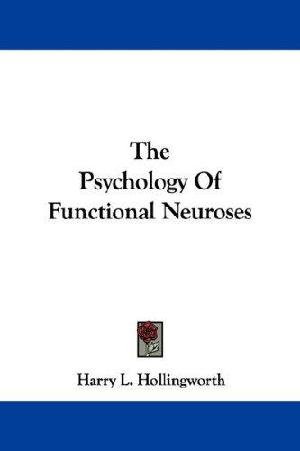 The Psychology Of Functional Neuroses